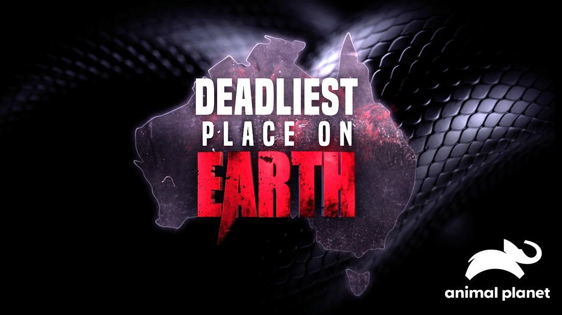 Deadliest Place on Earth