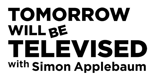 Tomorrow will be Televised